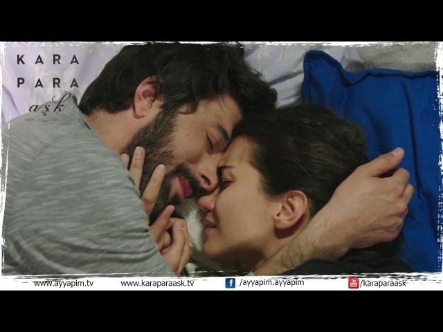 Kara Para Aşk 45.Bölüm | Aşk, Şefkat, Sevgi!...