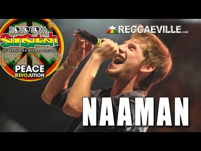 Naaman Rebel For Life @ Rototom Sunsplash 2015