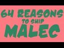 64 Reasons To Ship Malec | Shadowhunters