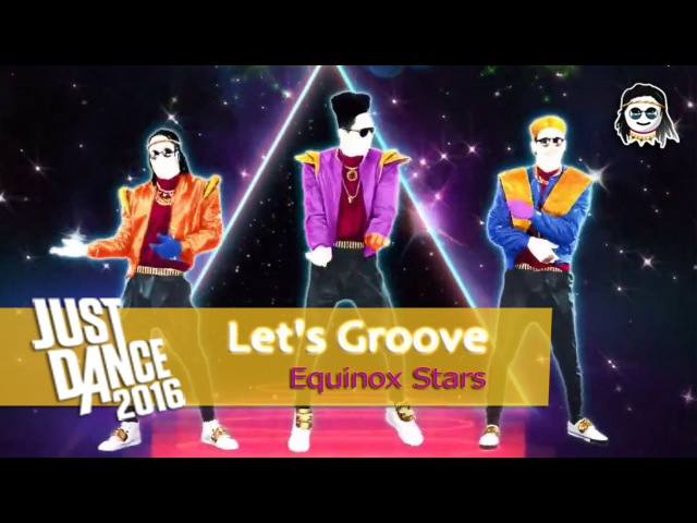 Let's Groove Equinox Stars Just Dance 2016 Full Gameplay