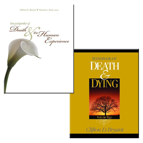 Encyclopedia of Death and the Human Experience (Clifton D. Bryant, Dr