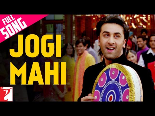 Jogi Mahi - Full Song   Bachna Ae Haseeno   Ranbir   Minissha   Sukhwinder   Shekhar   Himani
