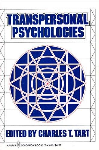 Charles Tart - Transpersonal Psychologies
