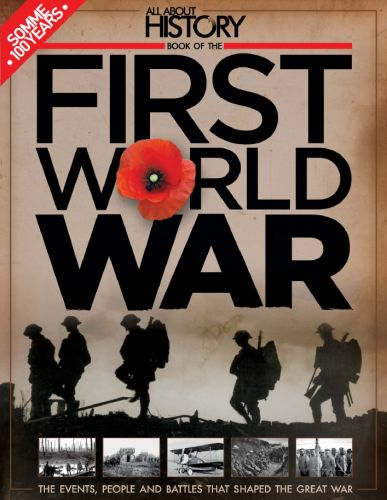All About History Book Of The First World War 3th Edition