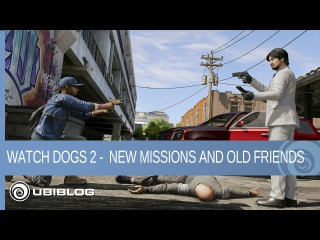 Watch Dogs 2 - New Missions and Old Friends in the Human Conditions DLC