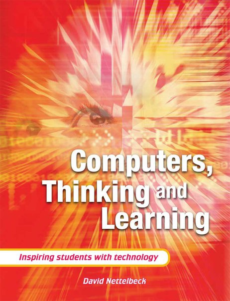 Nettleback, David-Computers, thinking and learning   inspiring students with technology-ACER Press (2005)