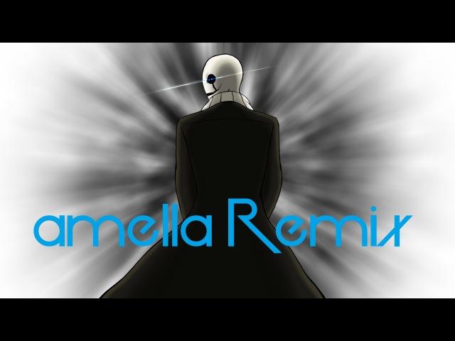 [Undertale] Gaster's Finale (amella Remix) - Animation [W/O INTRO]