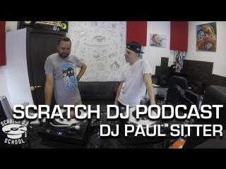 Paul Sitter  Scratch DJ Podcast