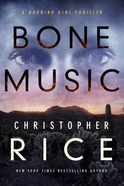 Bone Music (Burning Girl #1)