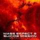 "Sebdoom - Suicide Mission (From ""Mass Effect 2"")"