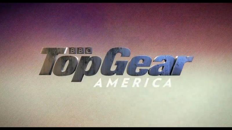 Топ Гир Америка 6 сезон 7 серия Top Gear America