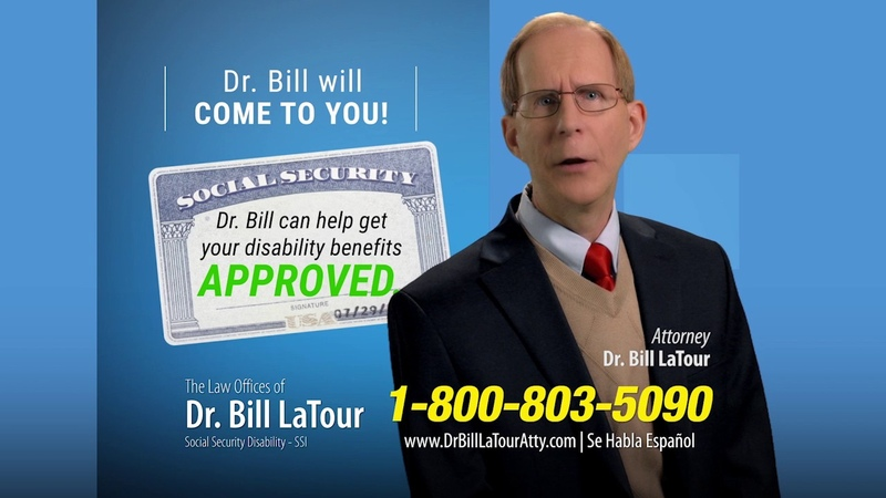 Need A Social Security Lawyer Who Could Come To You Call Dr Bill LaTour