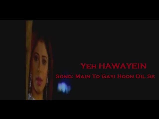 Mai To Gai Hoon Dil Se Song Hawayein TV Serial Doordarshan National DD1
