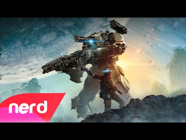 Titanfall 2 Song When the Mechs Hit the Ground NerdOut