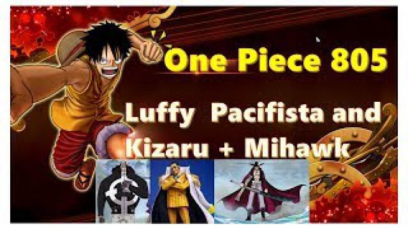 One Piece 805 - Vua Hải Tặc Tập 805 - Luffy Tử Chiến Pacifista and Kizaru Mihawk