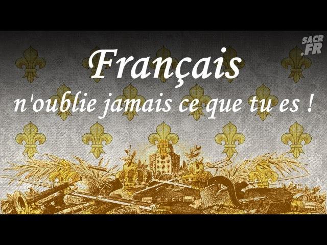 Français n'oublie jamais ce que tu es