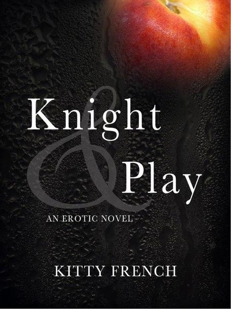 Knight & Play (Knight #1)