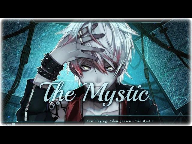 Nightcore The Mystic Adam Jensen Lyrics