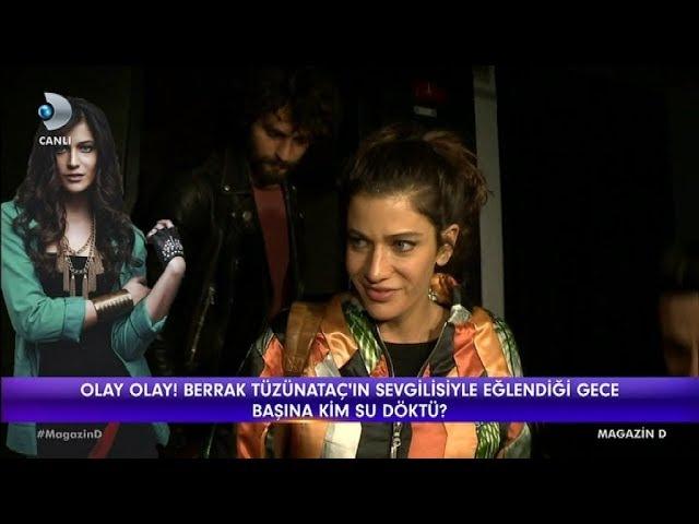 Berrak Tüzünataç ve Birkan Sokullunun olaylı gecesi Magazin D 23 Şubat 2018