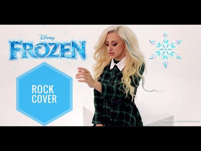Let it go - Rock cover by Alex Garsya (кавер)