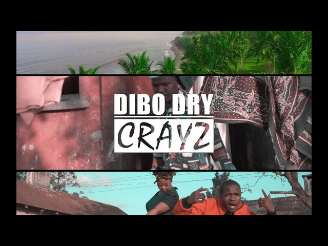 Dibo Dry Crayz Official Music Video