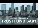 Trust Fund Baby Why Don't We Official Music Video