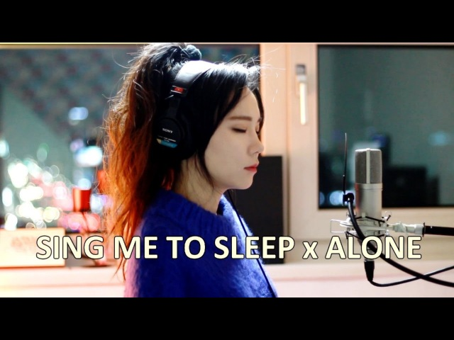 Alan Walker Alone Sing Me To Sleep MASHUP cover by