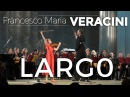 Largo by Francesco Maria Veracini