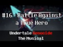 Undertale Genocide: The Musical - Battle Against a True Hero
