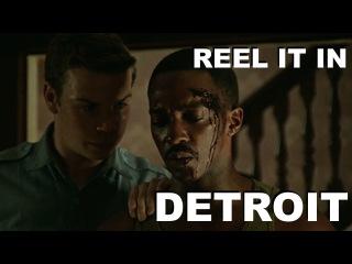 DETROIT Movie Review- REEL IT IN