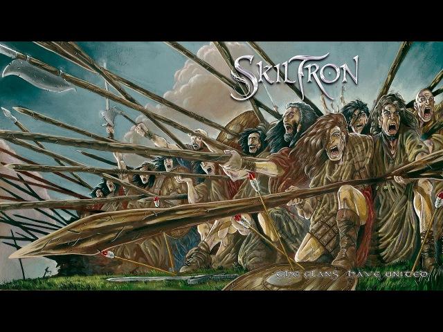 Skiltron The Clans Have United Full Album 2006 with Bonus Tracks