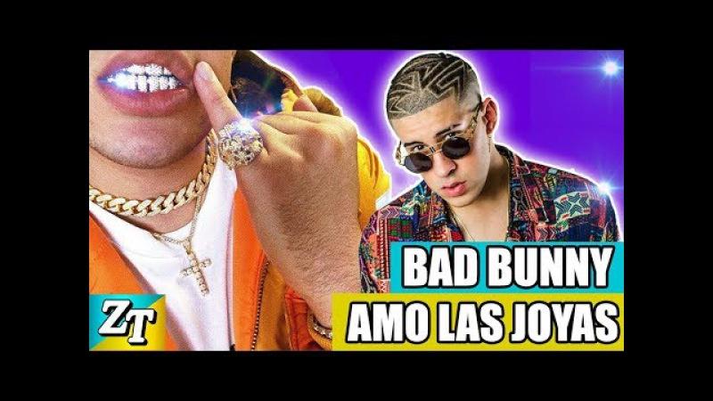 Las JOYAS de BAD BUNNY lujoso ESTILO 2018