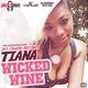 Tiana - Wicked Wine (Blahdaff Nation Riddim)