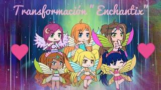 Winx Club - Transformación Enchantix (Versión Gacha Life)