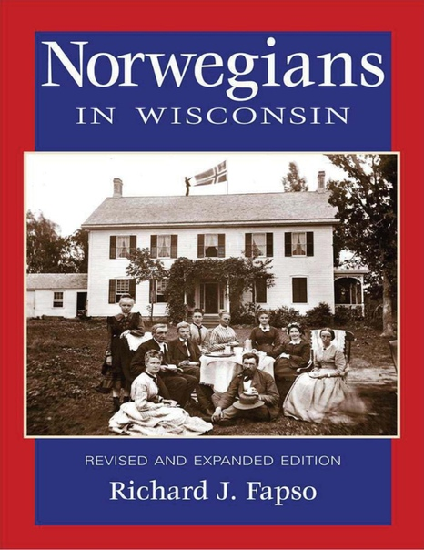 Norwegians in Wisconsin by Richard J