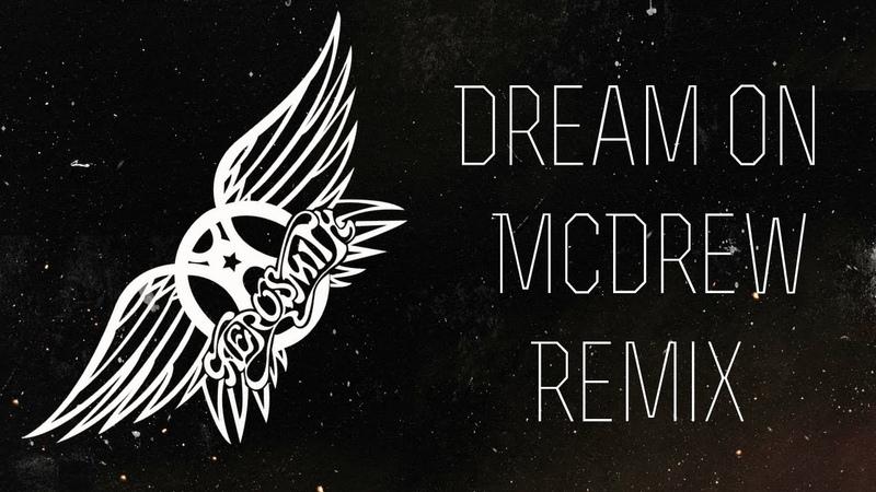 Dream On (Robert McDrew Remix)