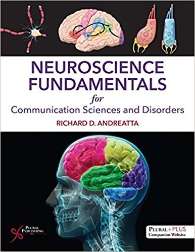 Neuroscience Fundamentals for Communication Sciences and Disorde