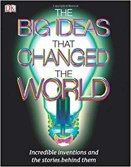 The Big Ideas That Changed the World (DK History Ebook)