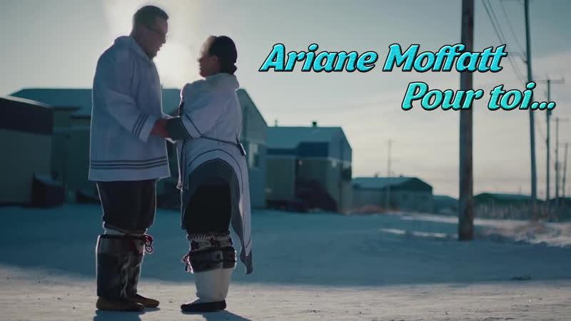 Ariane Moffatt Pour toi