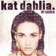 Kat Dahlia - Gangsta