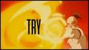 Firebending ● Try