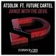 Atsolok feat. Future Cartel - Dance with the Devil (feat. Future Cartel)
