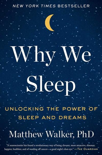 walker matthew why we sleep