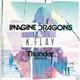 Imagine Dragons, K.Flay - Thunder