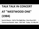 TALK TALK IN CONCERT AT SAN FRANCISCO (USA) (1984)