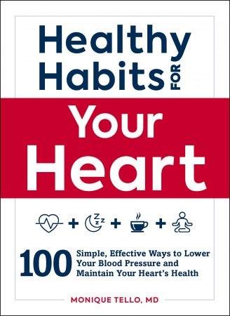 Healthy Habits for Your Heart - Monique Tello