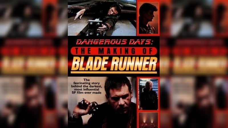 ➡ Опасные дни: Как создавался Бегущий по лезвию (2007) HD 720