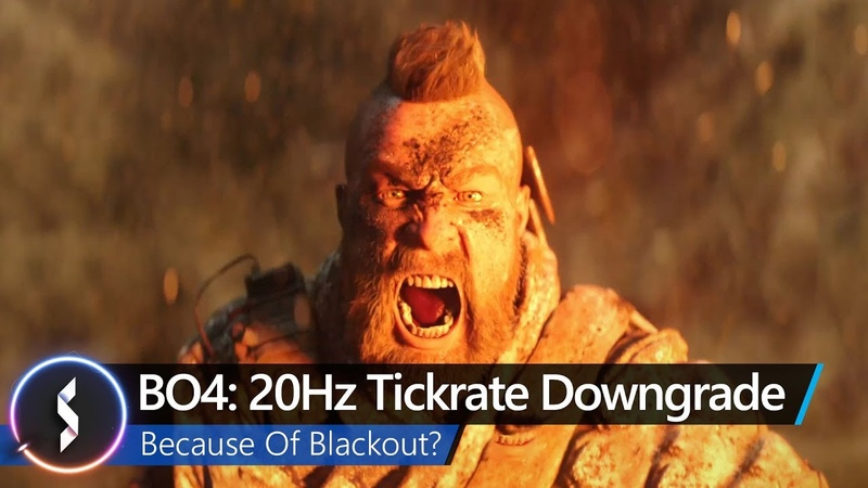 BO4 20Hz Tickrate Downgrade Because Of Blackout
