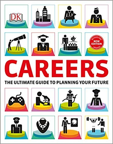 Careers The Graphic Guide to Planning Your Future