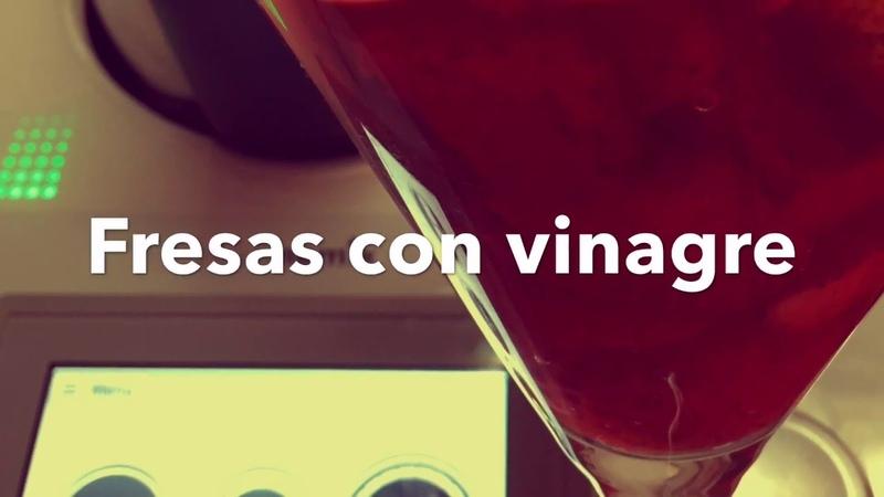 Fresas con vinagre Receta